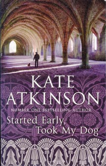 Kate Atkinson - Started Early..