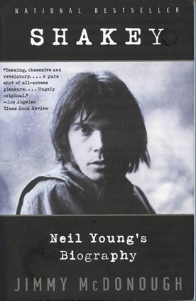Shakey, Neil Young's biography - by Jimmy McDonough