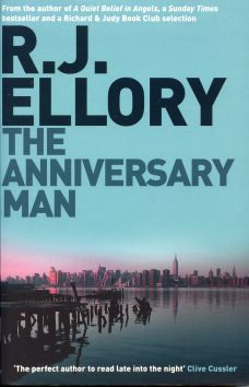 The Anniversary Man by R J Ellory, crime fiction