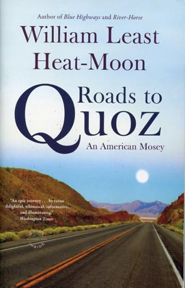 William Least Heat-Moon, Roads to Quoz, travelwriting
