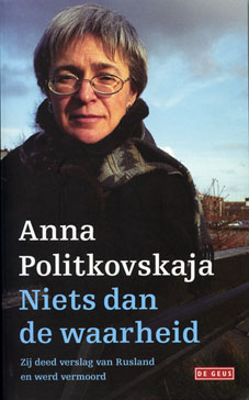 Nothing But The Truth - Anna Politkovskaja
