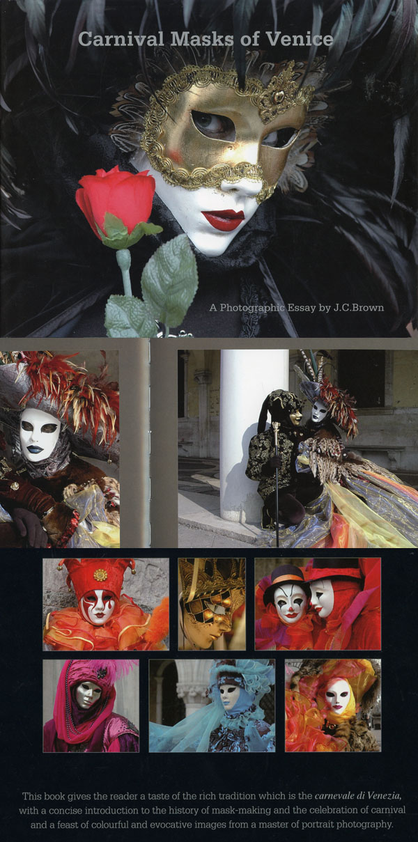 Carnival Masks of Venice, photographic essay by J.C. Brown