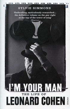 I'm Your Man - Sylvie Simmons biography on Leonard Cohen