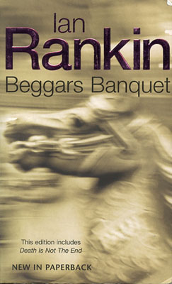 Beggars Banquest by Ian Rankin