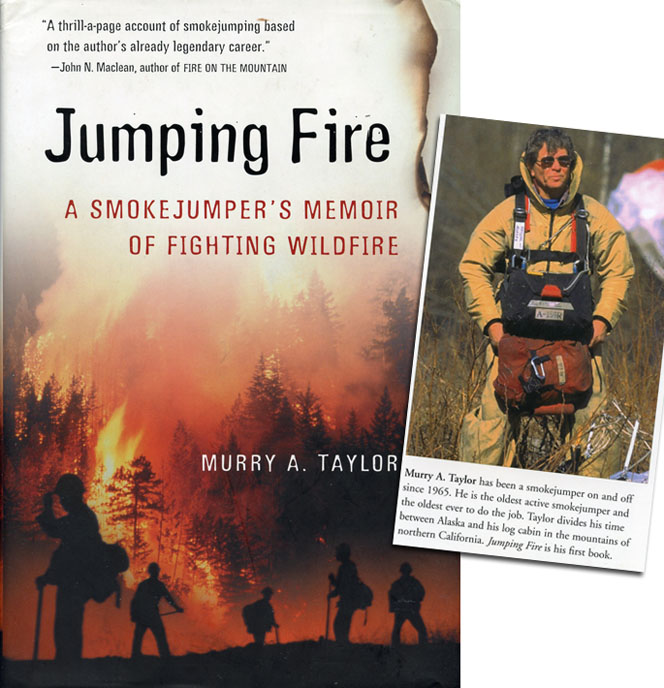 Jumping Fire by Murry Taylor, a smokejumper's memoir