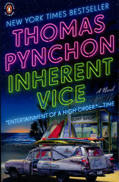 Inherent Vice, by Thomas Pynchon