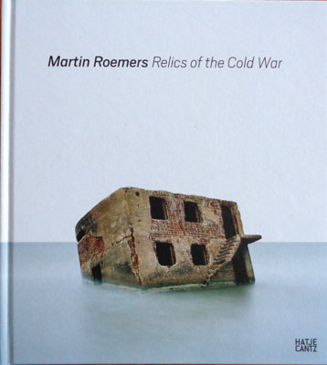 Relics of the Cold War by Martin Roemers, photography