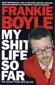 Frankie Boyle, My Shit Life So Far