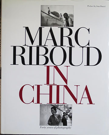 Marc Riboud, In China / RIP