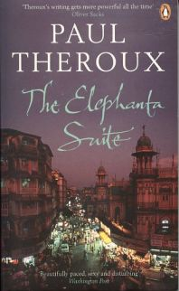 The Elephanta Suite - Paul Theroux