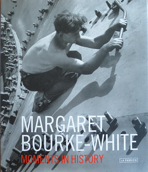 Moments in History - by Margaret Bourke-White