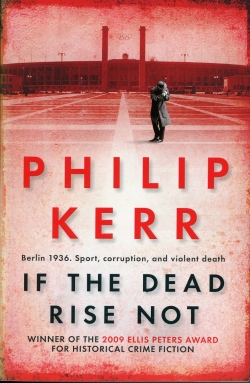 Philip Kerr - If The Dead Rise Not